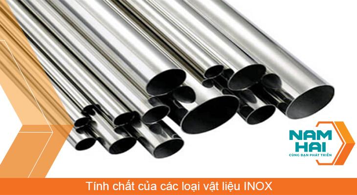 Tính chất của các loại vật liệu INOX