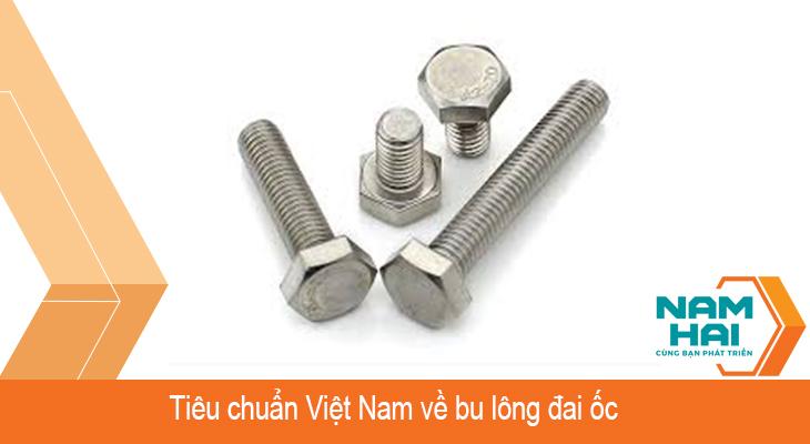 Tiêu chuẩn Việt Nam về bu lông inox