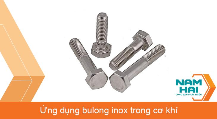 Ứng dụng bulong inox trong cơ khí