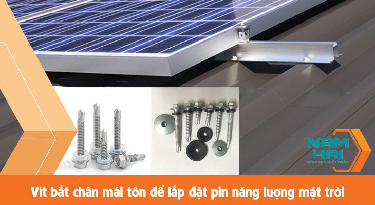 vít bắn chân mái tôn lắp đặt pin mặt trời