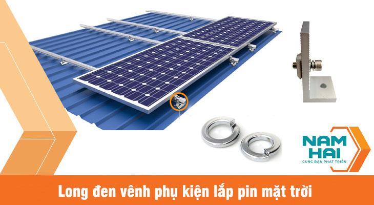 long đen vênh phụ kiện lắp pin mặt trời