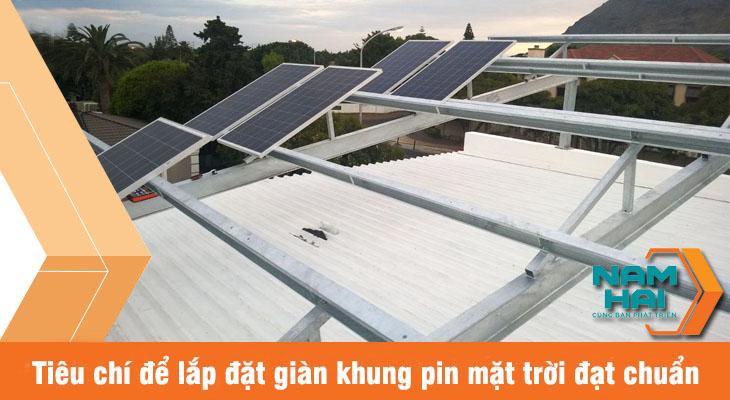 tiêu chí để lắp đặt giàn khung pin mặt trời đạt chuẩn